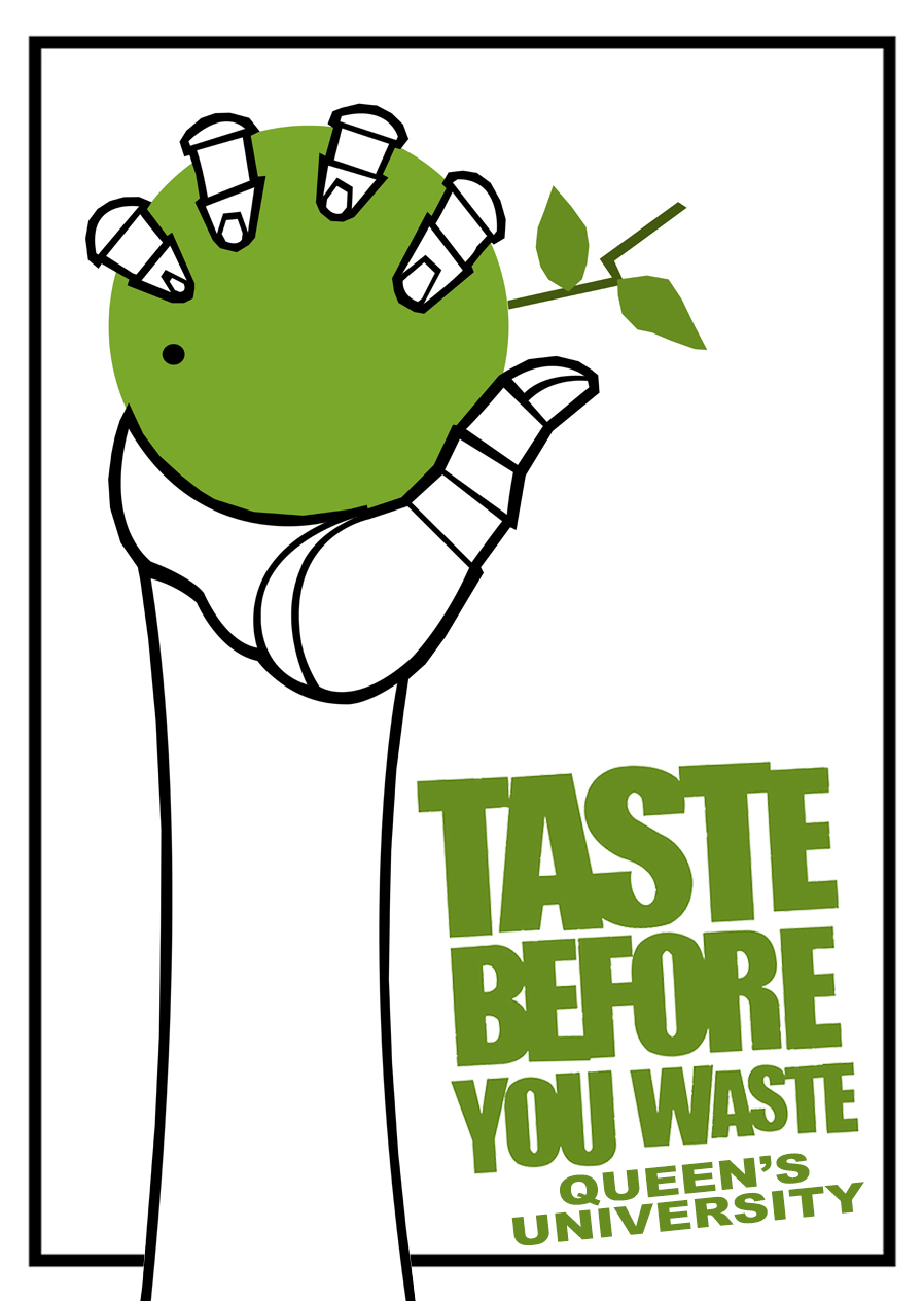 Taste Before You Waste – Queen's Chapter